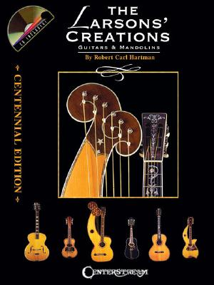The Larsons' Creations By Hartman, Robert Carl (COP)